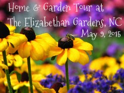 yellow flowers with text Home & Garden Tour at the Elizabethan Gardens, NC