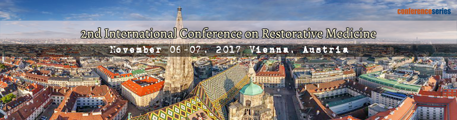 2<sup>nd</sup> International Conference on Restorative &amp; Alternative Medicine 2017
