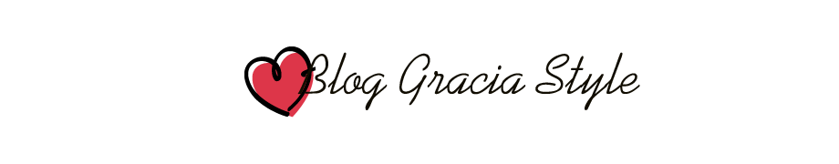 Gracia Style - Fashion Blog - Moda e Beleza