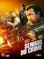 Assistir Senhor do Crime Dublado Online 720p HD