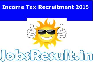 Income Tax Recruitment 2015