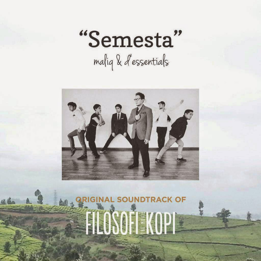 Download Lagu Maliq & D'Essentials Semesta (Ost. Film Filosofi Kopi) MP3