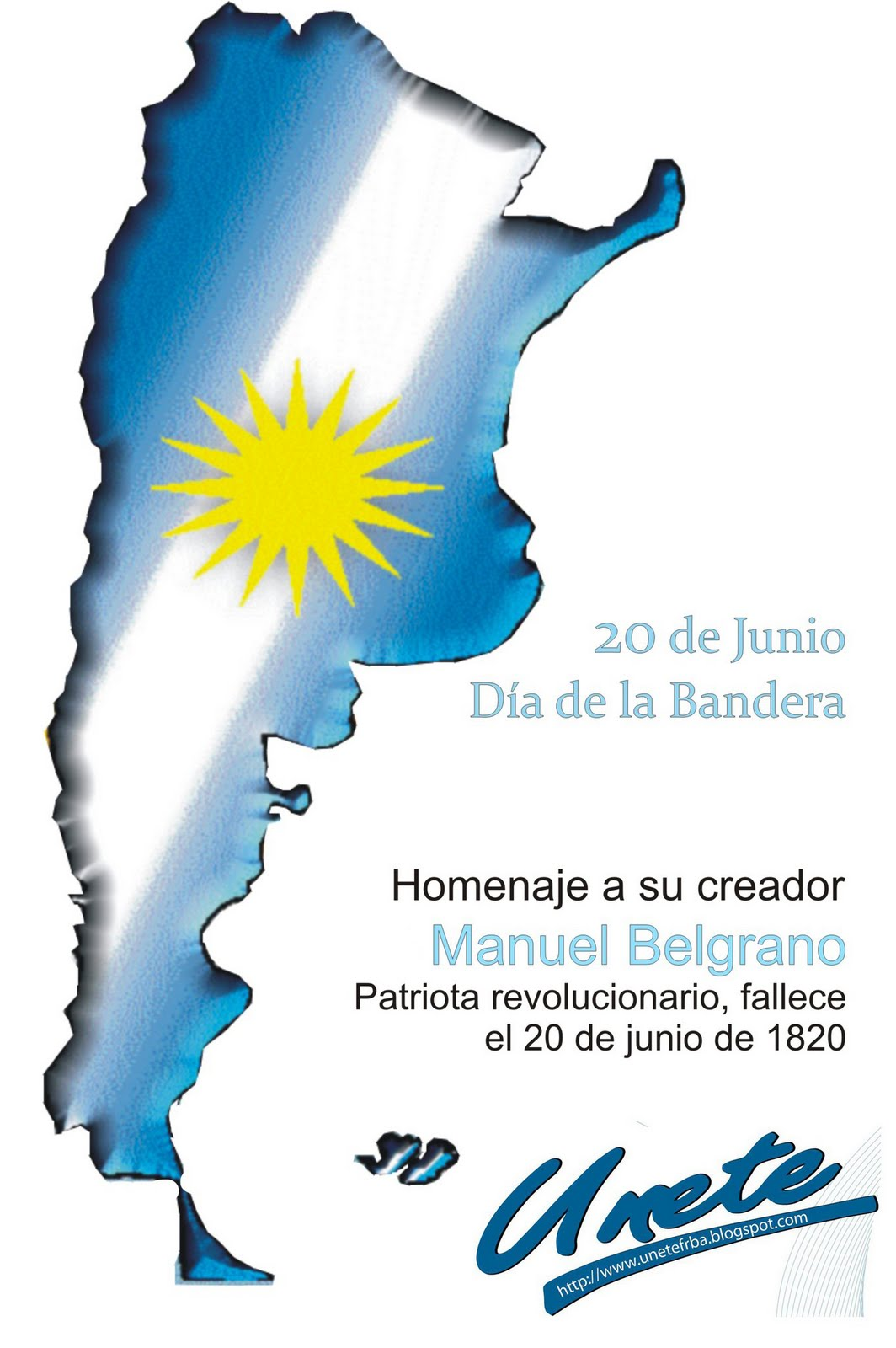 20 de Junio, Día de la Bandera. Homenaje a su creador Manuel Belgrano