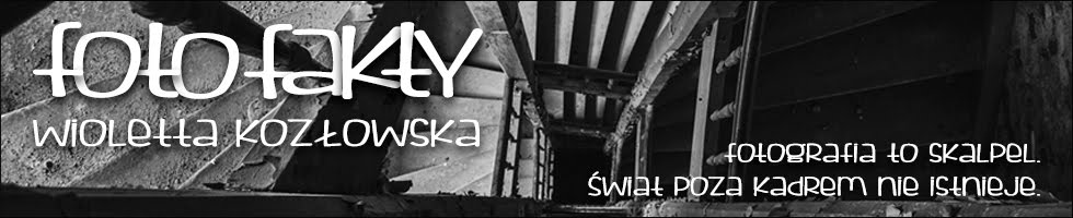 FotoFakty | Wioletta Kozłowska