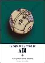 http://www.editorialcirculorojo.es/publicaciones/c%C3%ADrculo-rojo-novela-v/la-ca%C3%ADda-de-la-ciudad-de-aim/