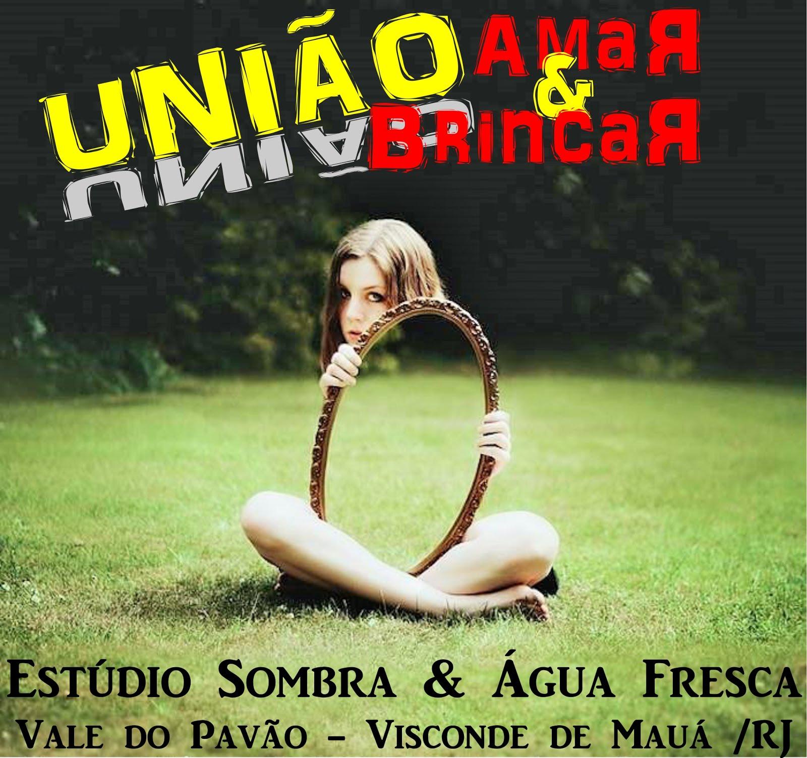 UNIÃO - AmaR & BrincaR