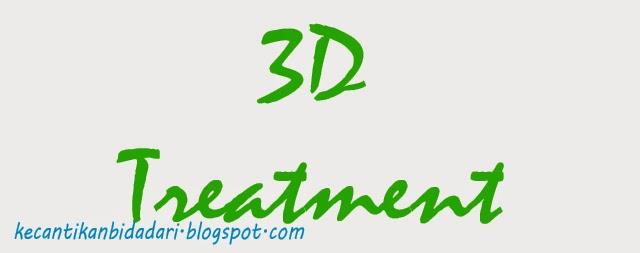 3D Treatment Solusi Terbaru Untuk Perawatan Kecantikan