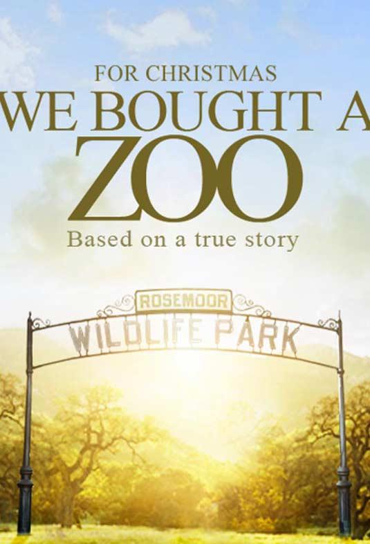 http://4.bp.blogspot.com/-dzfLvFd5q7s/T2ciFjIeGjI/AAAAAAAAAgQ/NvjHiH1FbKY/s1600/We-Bought-A-Zoo-Poster.jpg