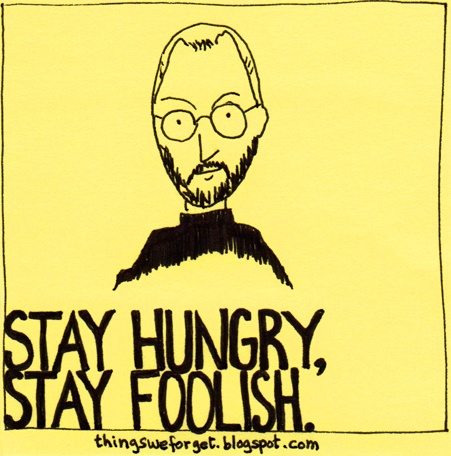 [Image: stayhungry.jpg]