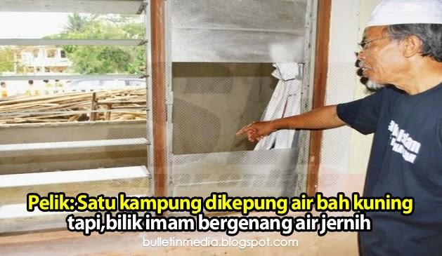 Pelik: Satu kampung dikepung air bah kuning tapi,bilik imam bergenang air jernih