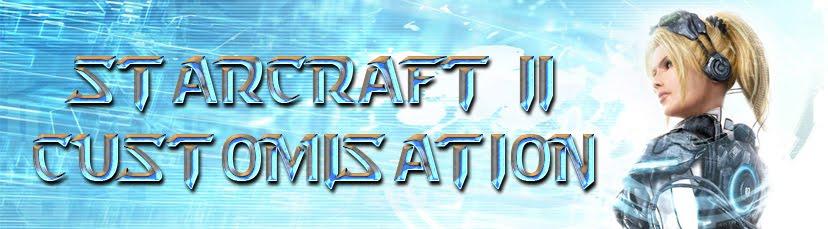 StarCraft 2 Customisation