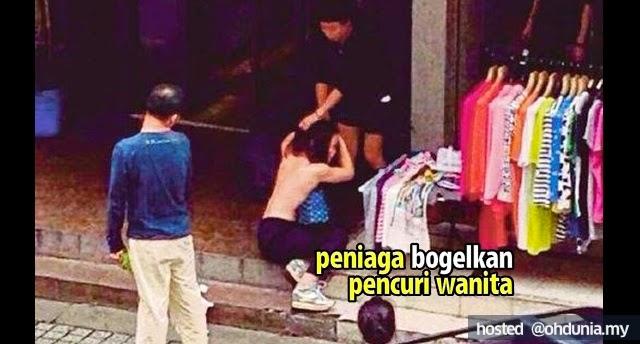 Peniaga Tangkap Dan Bogelkan Pencuri Wanita Di Khalayak Ramai