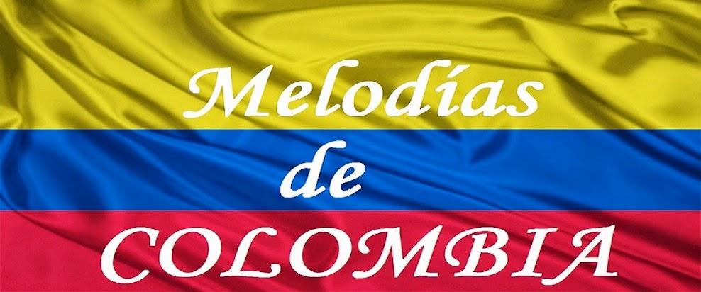 MELODIAS DE COLOMBIA