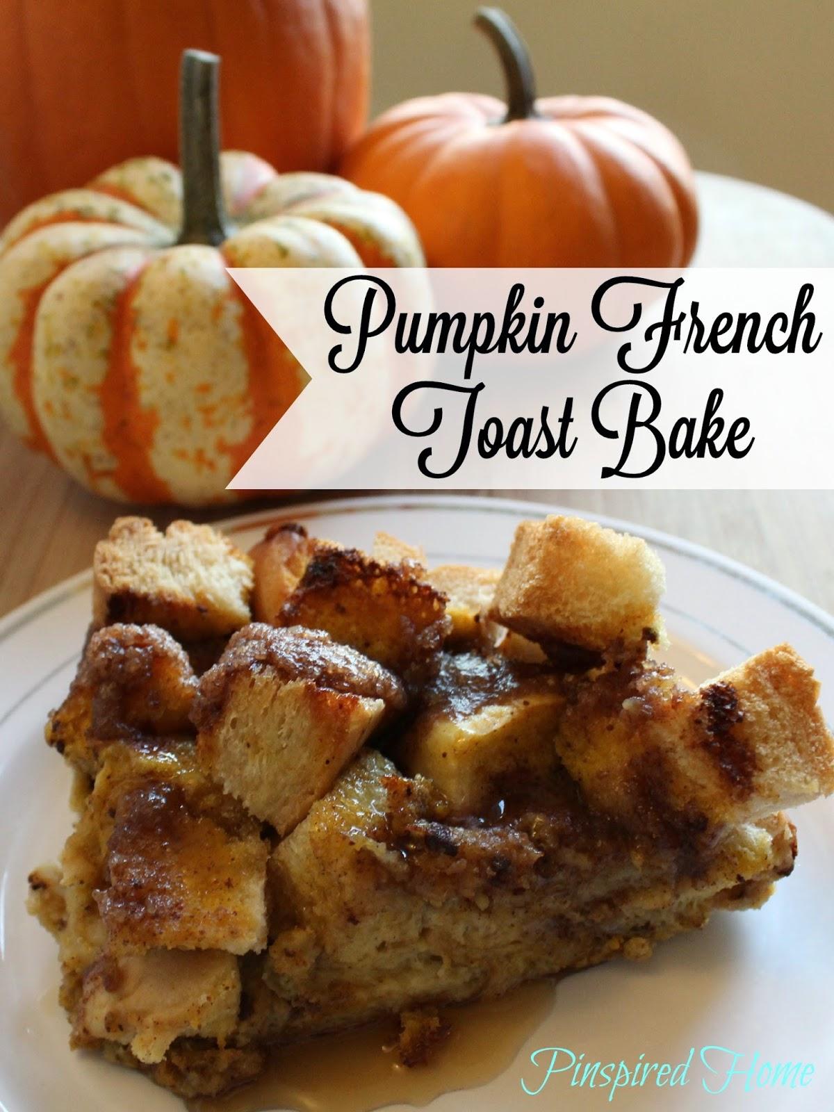 http://pinspiredhome.blogspot.com/2014/11/pumpkin-french-toast-bake-freezer.html