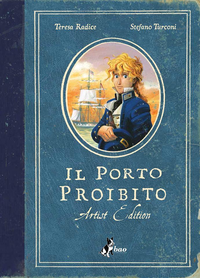 Il Porto Proibito Artist Edition (2016)