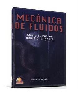 Mecánica de Fluidos, 3ra Edición   Merle C. Potter y David C. Wiggert