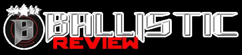 Ballistic Review