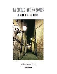 LIBROS PUBLICADOS: La ciudad que no somos