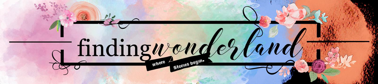 Finding Wonderland   Where Stories Begin