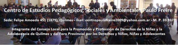 Ctro. de Est. Ped., Soc. y Amb. Paulo Freire
