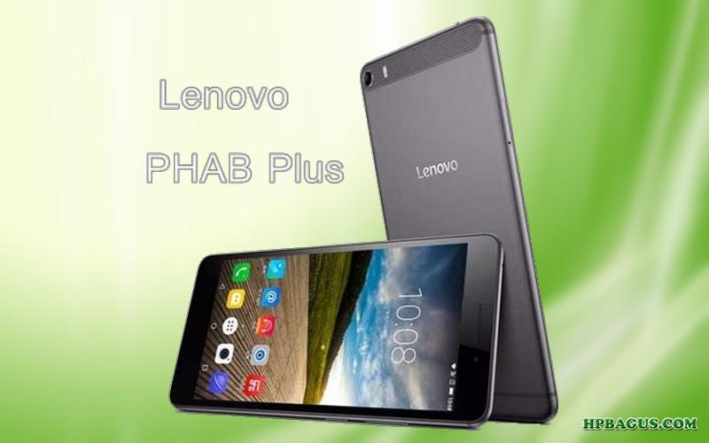 Spesifikasi dan Harga Lenovo Phab Plus Android Smartphone