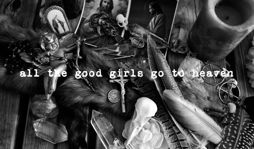 All The Good Girls Go To Heaven