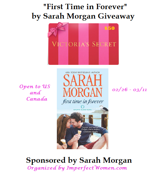 "Enter the ""First Time in Forev er"" by Sarah Morgan Giveaway. Ends 3/11"
