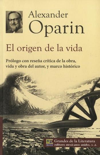 Resultado de imagen de El Origen de la Vida de Oparin