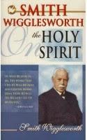 Wigglesworth Holy Spirit