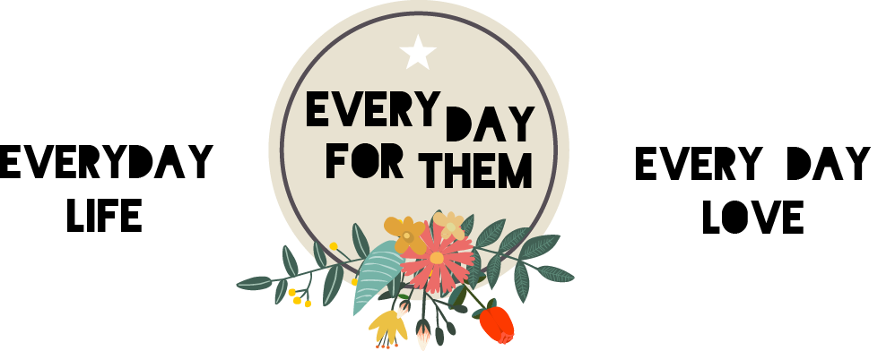 every day for them