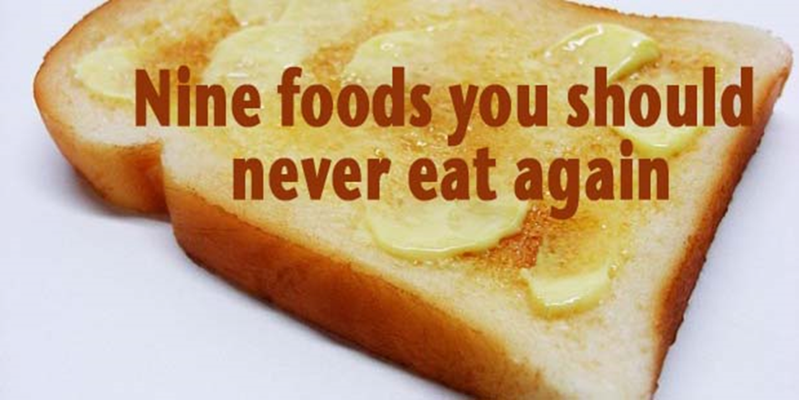 Nine foods you should never eat again for Cuisine you eat with your hands