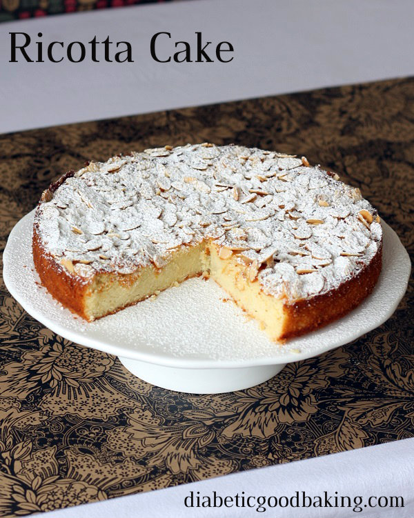Diabetic Good Baking: Ricotta Cake