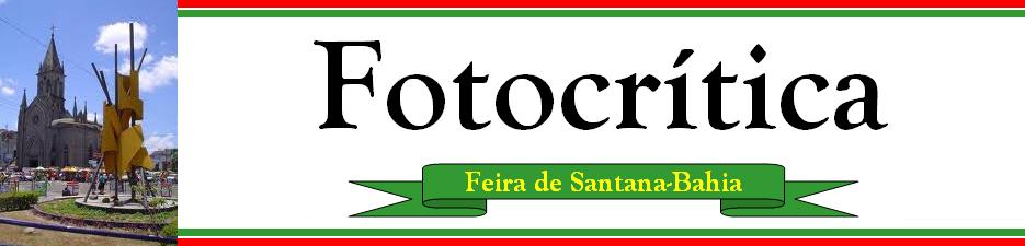 Blog Fotocrítica Feira de Santana
