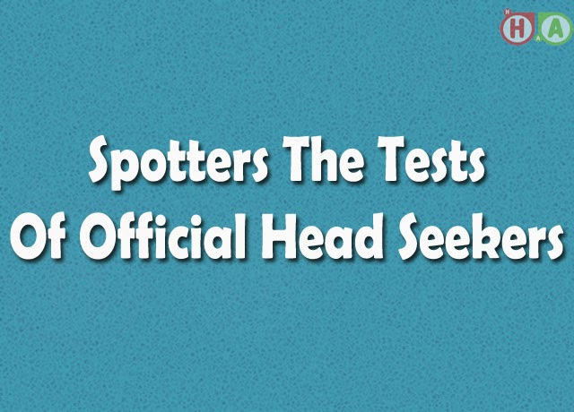 Spotters The Tests Of Official Head Seekers
