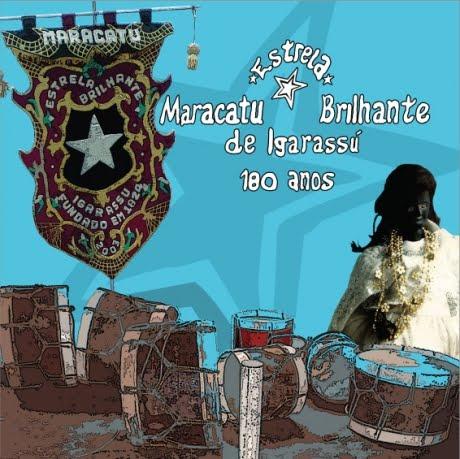 Maracatu Estrela Brilhante de Igarassú