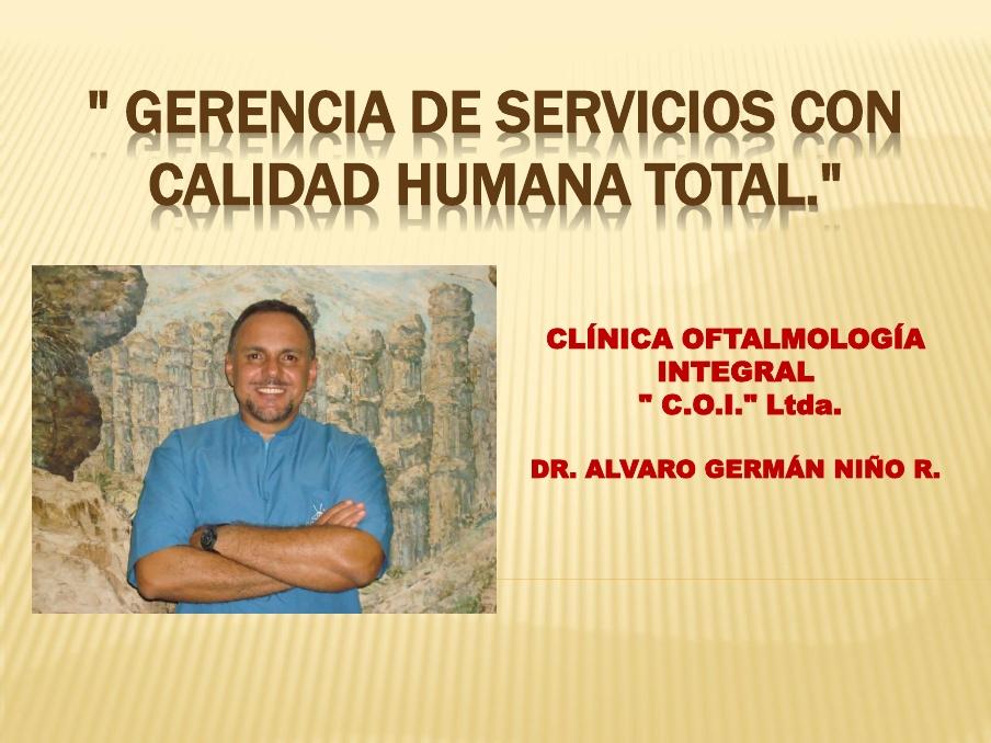 GERENCIA DEL SERVICIO CON CALIDAD HUMANA TOTAL.
