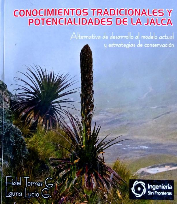 Cajamarca: Conocimientos tradicionales y potencialidades de la jalca como alternativas al desarroll
