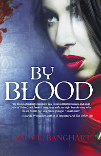By Blood by Tracy E. Banghart