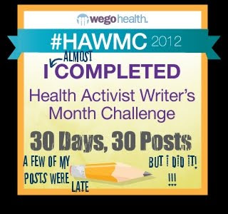 I *almost* completed the Health Activist Writer's Month Challenge... lol