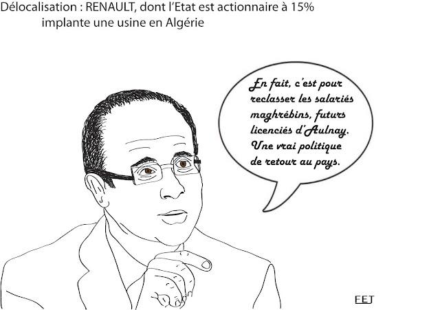 Hollande et renault en Algérie. En fait, c'est pour reclasser les salariés maghrébins, futurs licenciés d'Aulnay. Une vraie politique de retour au pays