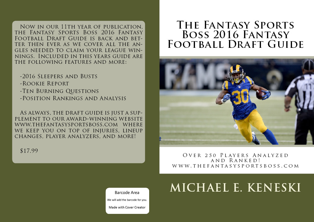 GET YOUR COPY OF THE FANTASY SPORTS BOSS 2016 FANTASY FOOTBALL DRAFT GUIDE FOR ONLY $17.99