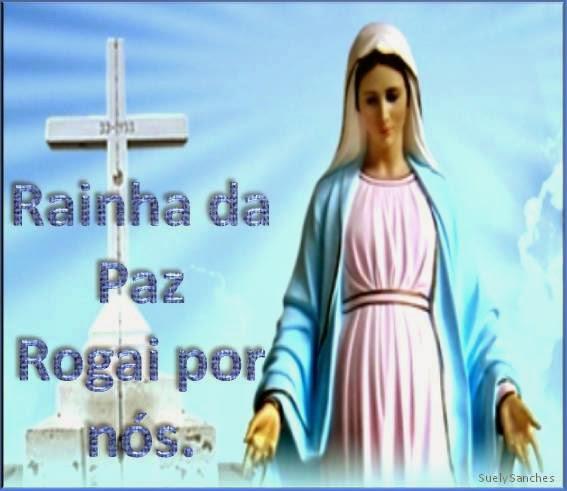 Resultado de imagem para Oração a Nossa Senhora Rainha da Paz