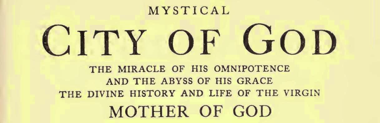 ♥ Mystical City of God ♥