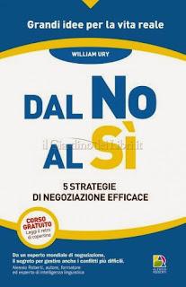 Dal No al Sì - William Ury