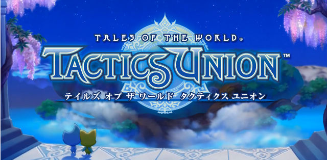 Tales of the World: Tactics Union Android
