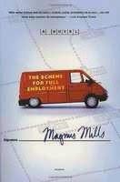 The scheme for full employment, Magnus Mills