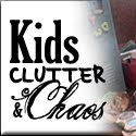 Kids Clutter and Chaos