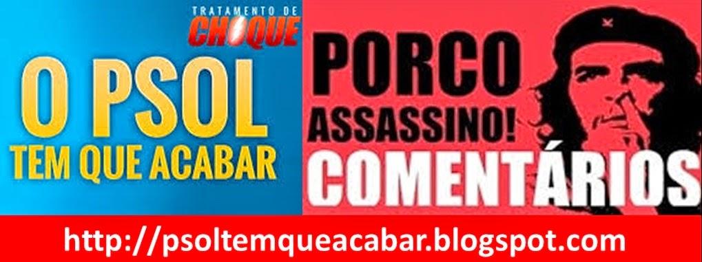 O PSOL tem que acabar
