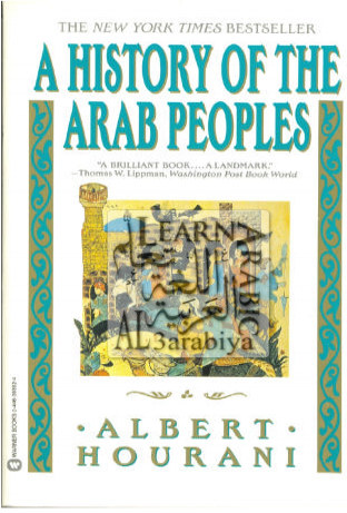 A History of the Arab Peoples by Albert Hourani