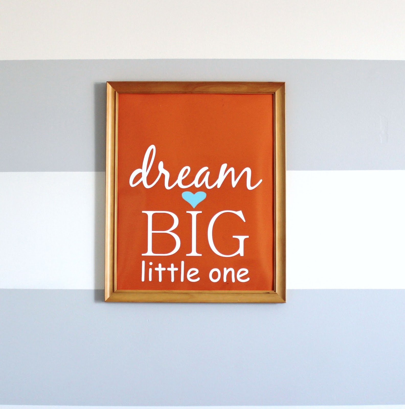 Free Nursery Printable Dream Big Little One Wall Art Delightfully Noted